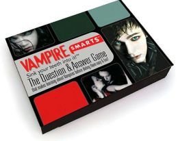 Vampiresmarts: The Question and Answer Game That Makes Learning about Vampires Before Dating Them Easy and Fun