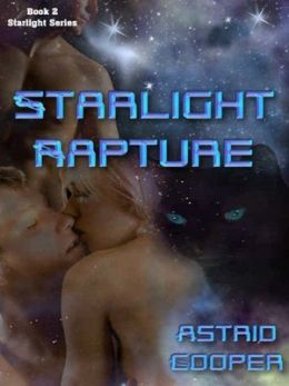 Starlight Rapture [Starlight Series Book 2]
