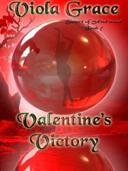 Valentine's Victory [Sisters of Silverwood Book 7]