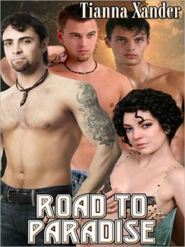 Road to Paradise (Xander's Paradise Series #5)