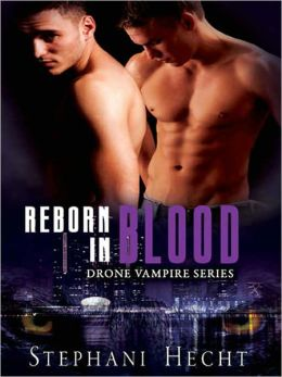 Reborn in Blood [Drone Vampire Series]