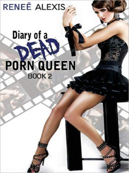 Diary of a Dead Porn Queen