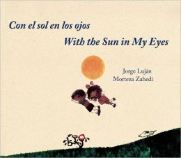 Con el sol en los ojos / With the Sun in My Eyes