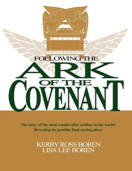 Following the Ark of the Covenant: The Story of the Most Sought-after Artifact in the World...
