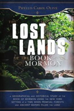 The Lost Lands of the Book of Mormon