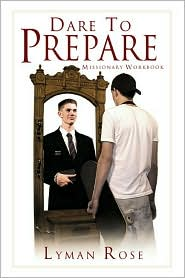 Dare to Prepare: Missionary Workbook