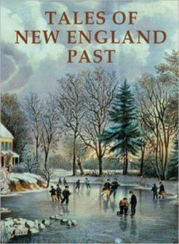 Tales of New England Past