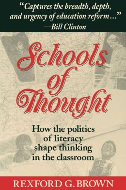 Schools of Thought: How the Politics of Literacy Shape Thinking in the Classroom
