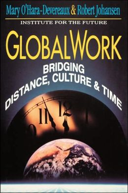 Globalwork: Bridging Distance, Culture, & Time