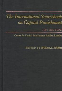 The International Sourcebook On Capital Punishment