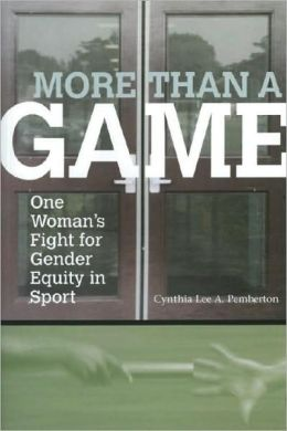 More Than a Game: One Woman's Fight for Gender Equity in sport