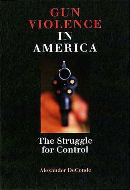 Gun Violence in America: The Struggle for Control