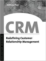 CRM: Redefining Customer Relationship Management