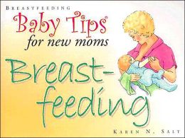 Baby Tips for New Moms: Breastfeeding
