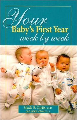 Your Baby's First Year: Week by Week