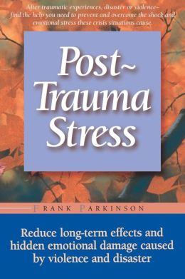 Post-Trauma Stress
