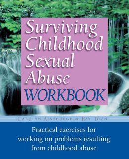 Surviving Childhood Sexual Abuse Workbook