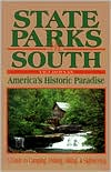 State Parks of the South; America's Historic Paradise