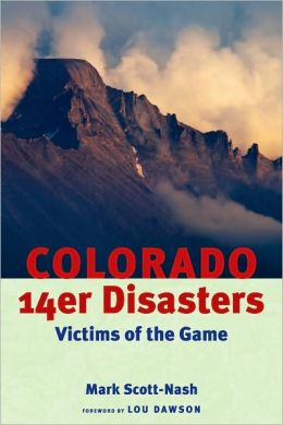 Colorado 14er Disasters: Victims of the Game