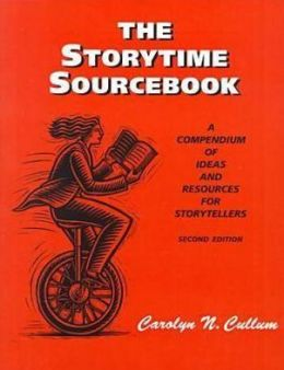 Storytime SourceBook: A Compendium of Ideas and Resources for Storytellers