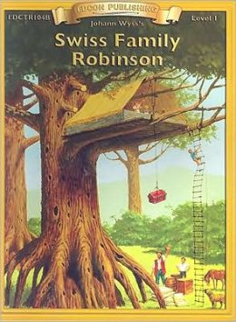 Swiss Family Robinson (Bring the Classics to Life Series, Level 1)