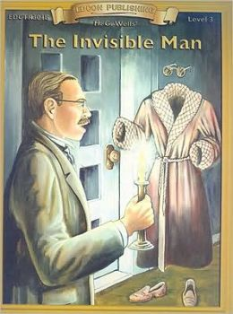 The Invisible Man (Bring the Classics to Life Series, Level 3)