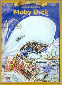 Moby Dick (Bring the Classics to Life Series, Level 5)