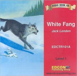 White Fang Audio CD (Bring the Classics to Life Series, Level 1)