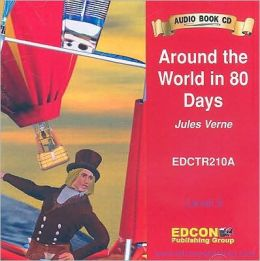 Around the World in 80 Days Audio CD (Bring the Classics to Life Series, Level 2)