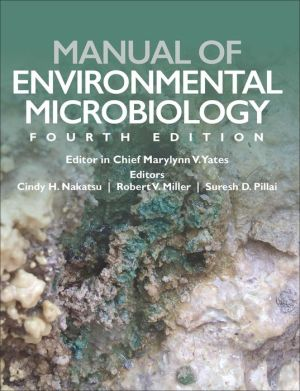 Manual of Environmental Microbiology, Fourth Edition