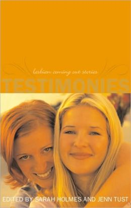 Testimonies: Lesbian Coming-Out Stories--Updated and Revised