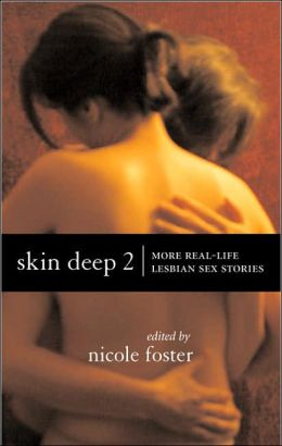 Skin Deep 2: More Real-life Lesbian Sex Stories
