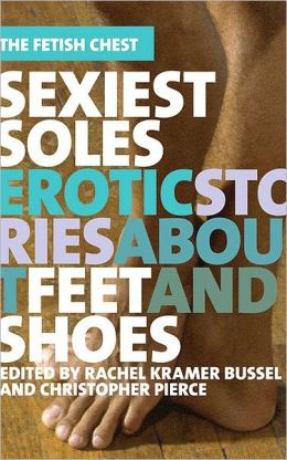 Sexiest Soles: Erotic Stories About Feet and Shoes