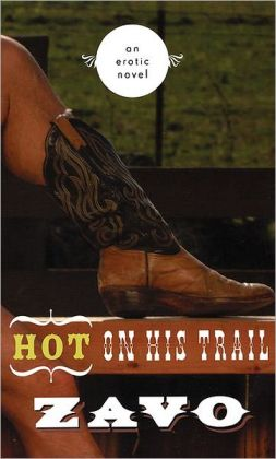Hot on His Trail: An Erotic Novel