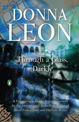 Through a Glass Darkly (Guido Brunetti Series #15)