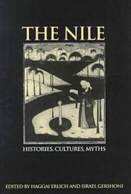 The Nile: Histories, Cultures, Myths
