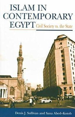 Islam In Contemporary Egypt : Civil Society vs. the State