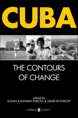 Cuba: The Contours of Change