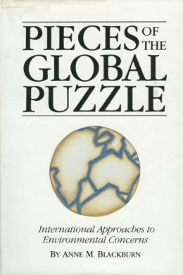 Pieces of the Global Puzzle: International Approaches to Environmental Concerns