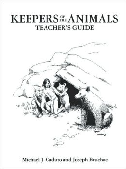 Keepers of the Animals: Teacher's Guide