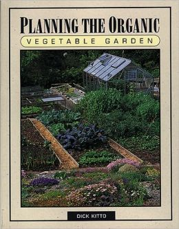 Planning the Organic Vegetable Garden