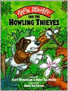 Max Bonker and the Howling Thieves