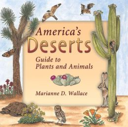 America's Deserts: Guide to Plants and Animals