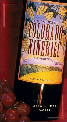 Guide To Colorado Wineries