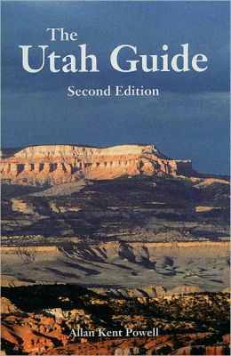 The Utah Guide, 2nd Edition