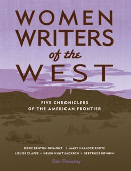 Women Writers of the West: Five Chroniclers of the Frontier