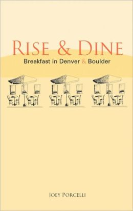 Rise & Dine: Breakfast in Denver & Boulder