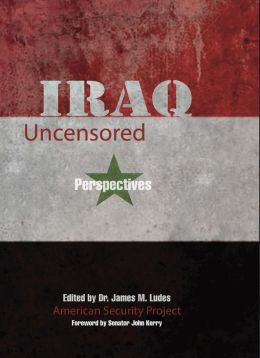 Iraq Uncensored: Perspectives