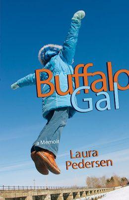 Buffalo Gal: A Memoir