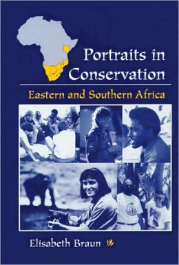 Portraits in Conservation: Eastern and Southern Africa